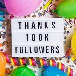 Other - 100K followers!! 💕🥂🎊🎉
